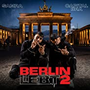 Berlin lebt 2 [Explicit]