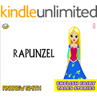 English Fairy Tales Stories: Rapunzel - Great 5-Minute Fairy Tale Picture Book For Kids, Boys, Girls, Children Of All Age