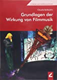 Grundlagen der Wirkung von Filmmusik (Forum Musikpädagogik)