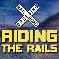 Riding The Rails TV 24/7