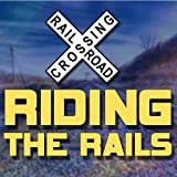 Riding The Rails TV 24/7...