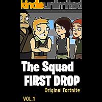 The Squad | FIRST DROP: Original Fortnite Comics vol1 (English Edition)