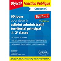 60 jours pour devenir adjoint administratif territorial principal de 2e classe - Catégorie C - 3e édition
