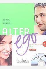 Alter Ego: Methode De Francais  2: Livre D'eleve Et CD Audio 2 Paperback