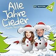 Alle Jahre Lieder (Tante Renate) (der Bayern 3 Weihnachtssong 2019)