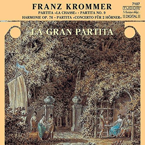 Franz Krommer: PartitaLa Chasse; Partita No. 9; Harmonie Op. 76; Partita Concerto für 2 Hörner