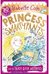 Princess Smartypants and the Fairy Geek Mothers Paperback