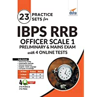 23 Practice Sets for IBPS RRB Officer Scale 1 Preliminary & Mains Exam with 4 Online Tests