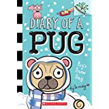 Pug's Snow Day: A Branches Book (Diary of a Pug #2) (Library Edition)