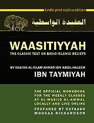 WAASITIYYAH: The Classic Text on Basic Islamic Beliefs (English Edition)