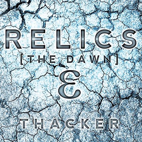 relics-the-dawn-relics-singularity-series-book-1