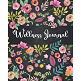 Wellness Journal: Personal Health Diary, 90 Day Food, Fitness,Sleep, Anxiety, Health and Habit Tracker, food and…