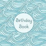 Birthday Book: Waves. Birthday Calendar Book. A Gift from Cornwall.