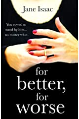For Better, For Worse: