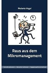Raus aus dem Mikromanagement (VogelPerspektiven 2) Kindle Ausgabe