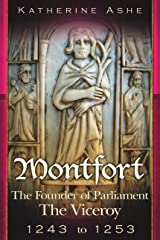 The Viceroy 1243 to 1253 (Montfort The Founder of Parliament series Book 2) Kindle Edition