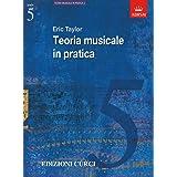 Teoria Musicale in pratica. Grado 5. ABRSM in italiano