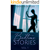 Bedtime Stories: Volume 1: explicit adult short story collection