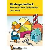 Kindergartenblock - Formen, Farben, Fehler finden ab 4 Jahre: 621