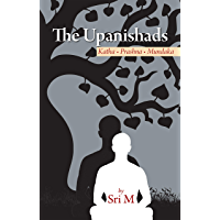 The Upanishads: Katha - Prashna - Mundaka
