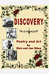 Discovery: Poetry and Art by Rick and Jan Sikes Kindle Edition