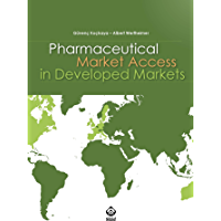 Pharmaceutical Market Access in Developed Markets (English Edition)