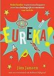 Eureka!: Nederlandse topwetenschappers over hun belangrijkste moment van inzicht