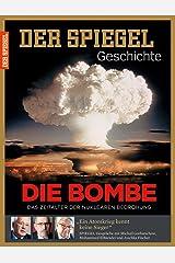 SPIEGEL GESCHICHTE 4/2015: Die Bombe Broschiert