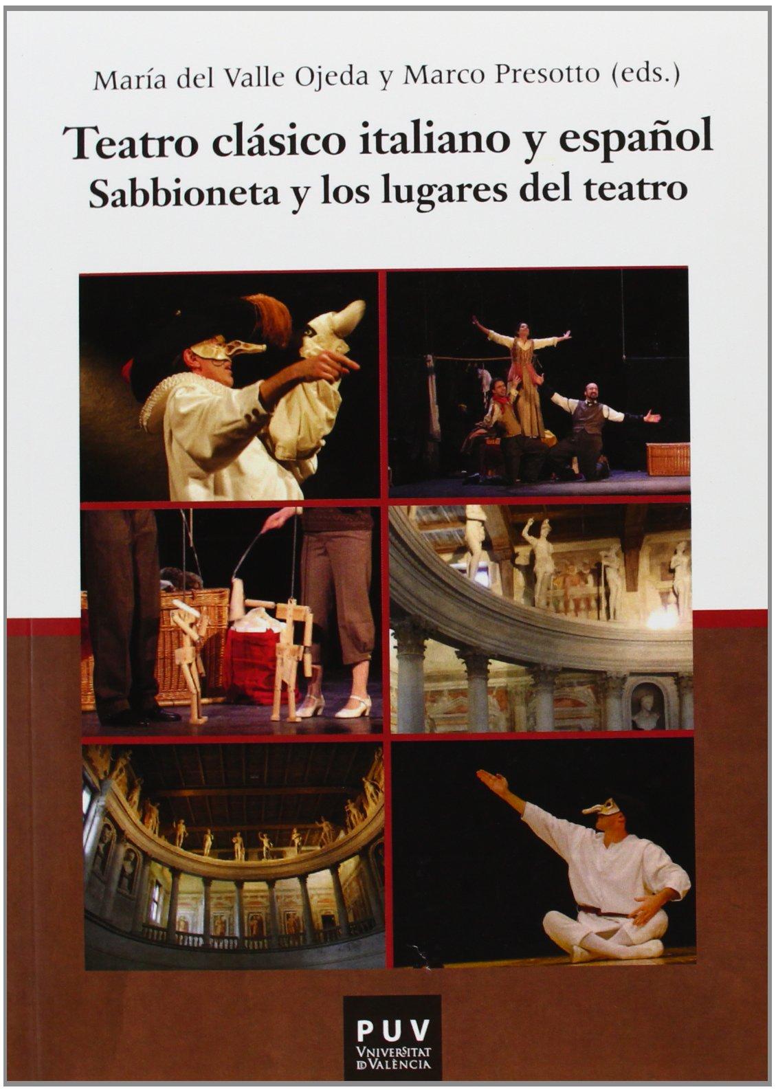 Teatro clásico italiano y español : Sabbioneta y los lugares del teatro
