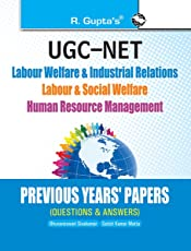 UGC-NET: Labour Welfare & Industrial Relations/Labour & Social Welfare/Human Resource Management - Previous Years' Papers (Solved): Labour Welfare & ... & Social Welfare/Human Resource Mgt.