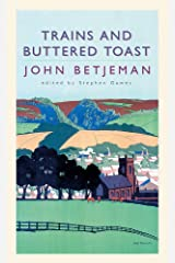 Trains and Buttered Toast: Selected Radio Talks Paperback