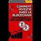Comment investir dans la Blockchain ? Cryptomonnaies, pour les Débutants en 2021 | Spécial débutant