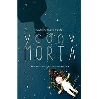 Acqua Morta: Romanzo Thriller Soprannaturale