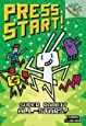 Super Rabbit All-Stars!: A Branches Book (Press Start! #8) (Library Edition)