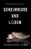 Geheimnisse und Lügen (German Edition)