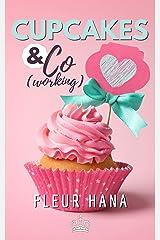 Cupcakes & Co(working): Le retour de la chicklit de l'été ! Format Kindle