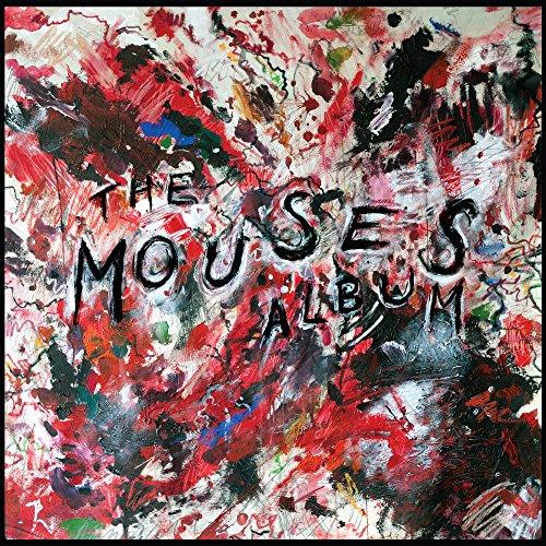 The Mouses Album [Explicit]