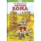 La Vida En La Antigua Roma: Leer Con Susaeta - Nivel 2 (Ya sé LEER con Susaeta - nivel 2)