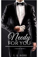 Needy for you Kindle Ausgabe