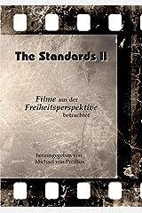 The Standards II: Filme aus der Freiheitsperspektive betrachtet Taschenbuch