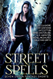Street Spells: Seven Urban Fantasy Shorts (English Edition)