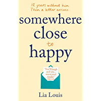 Somewhere Close to Happy: The heart-warming, laugh-out-loud debut of the year (English Edition)