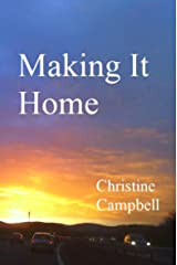 Making It Home Kindle Edition