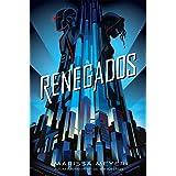 Renegados: Trilogía Renegados, 1