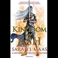 Kingdom of Ash: INTERNATIONAL BESTSELLER (Throne of Glass) (English Edition)