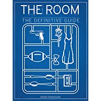 The Room: The Definitive Guide (Applause Books)