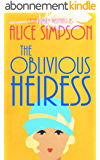 The Oblivious Heiress: A Jane Carter Historical Cozy (Book Four) (Jane Carter Historical Cozy Mysteries 4) (English Edition)