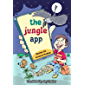 The Jungle App: A Children's Storybook