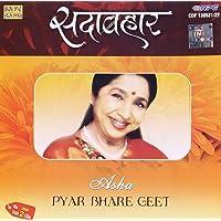Sadabahar - Asha Bhosle Pyar Bhare Geet