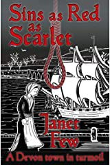 Sins as Red as Scarlet: a Devon Town in Turmoil Kindle Edition